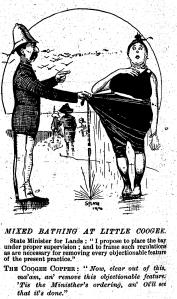 Little Coogee (now Clovelly) was the first Sydney ocean beach where daylight bathing was permitted. Local police, responsible for determining 'appropriate' costume, were derided in the press. (The Bulletin 5 April 1902)